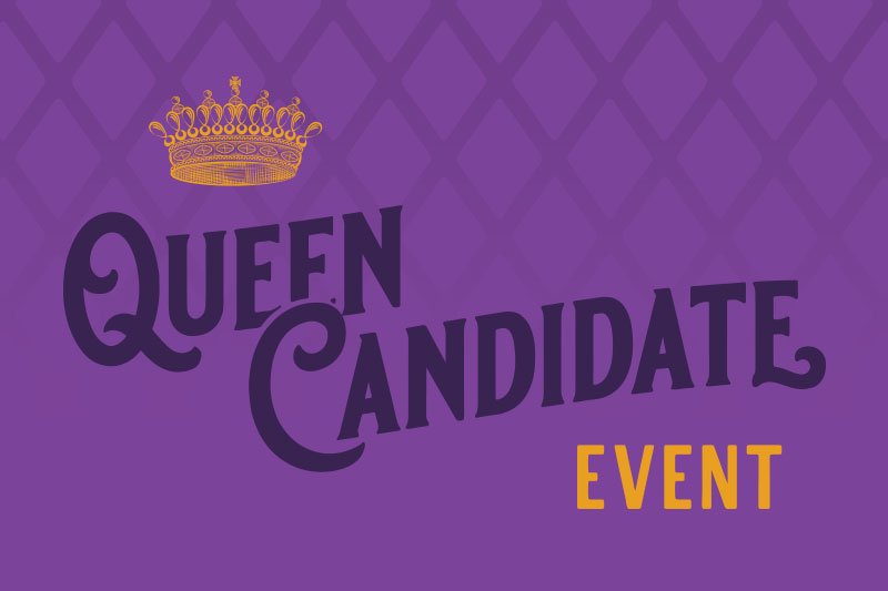 Queen Candidate Event